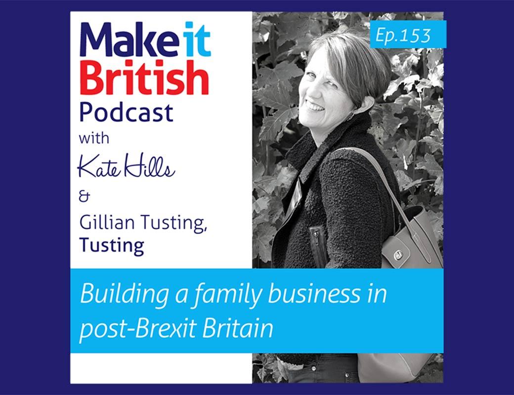 Podcast – Gillian Tusting Talks To Make It British